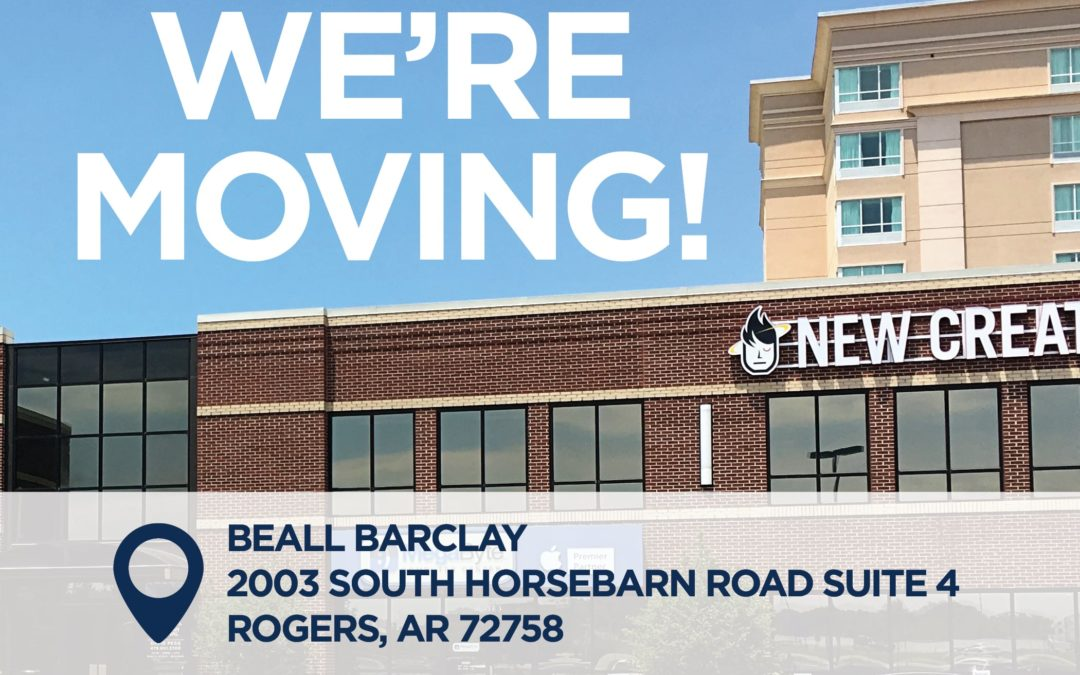 Beall Barclay's Rogers Office Announces Relocation