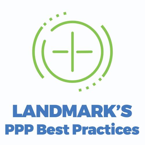 Landmark's PPP Best Practices