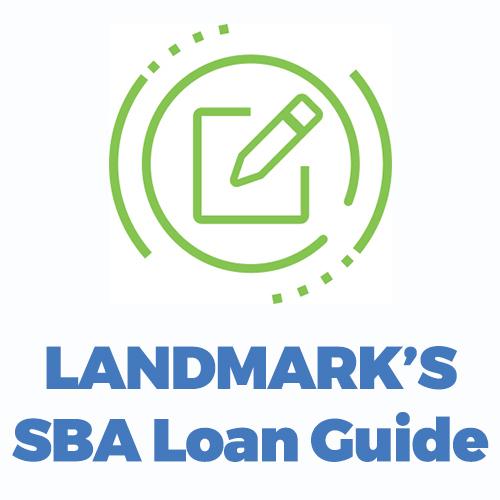 Landmark's SBA Loan Guide